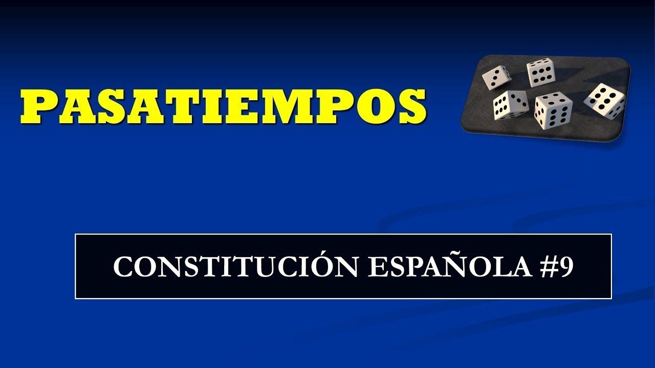 Pasatiempos Constitución Española #9