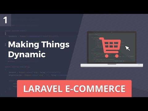 Laravel E-Commerce - Making Things Dynamic - Part 1 - Tube5x site