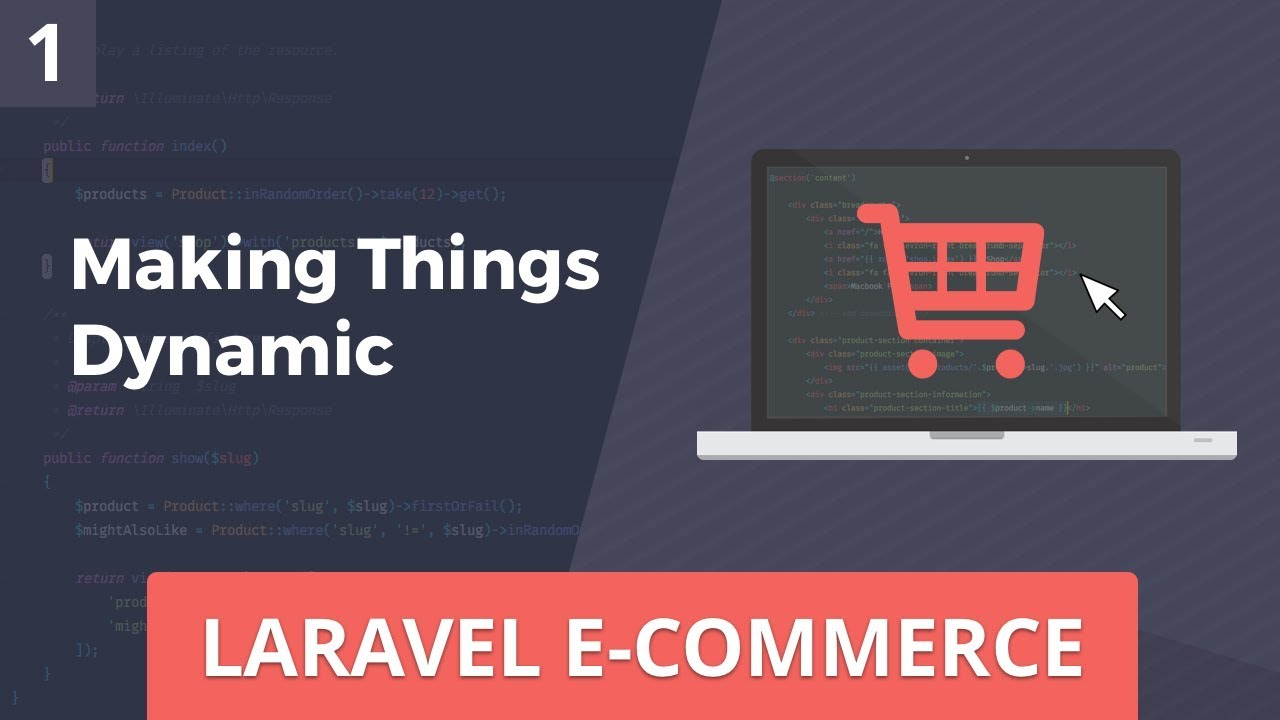 Laravel E-Commerce - Making Things Dynamic - Part 1