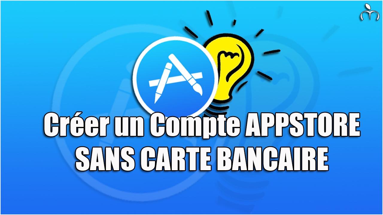 Creer Un Compte App Store Sans Carte Bancaire Youtube