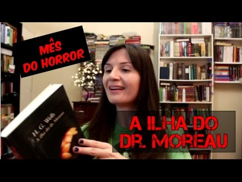 A Ilha do Dr  Moreau  (H.G. Wells)