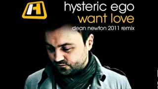 Hysteric Ego - Want Love (Dean Newton 2011 Rmx)