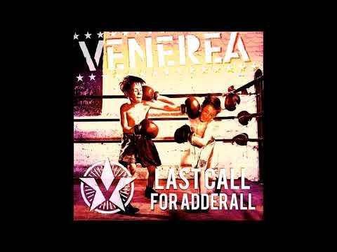 Venerea - Last Call For Adderall (Full Album - 2016)