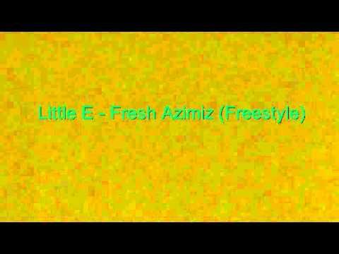 Bow Wow - Fresh Azimiz (Little E Freestyle)
