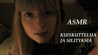 [ASMR] Silittelyä ja rauhoittavia kuiskauksia (whispering i...