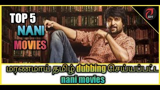 top 5 nani tamil dubbed movies