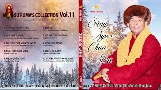 CD Vol.11: Sáng Ngời Chân Như | Ấn Phẩm Diệu Âm Mới Phát Hành | Master Ruma Official