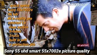 Sony 55x7002e uhd smart...picture quality test..features review & my opinion...