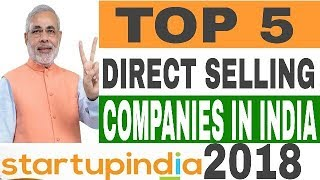 TOP 5 DIRECT SELLING COMPANIES IN INDIA 2018
