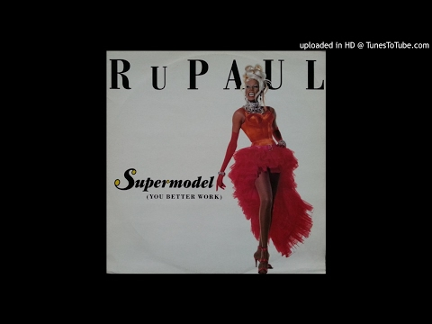 RuPaul - Supermodel (You Better Work) [Couture Mix]
