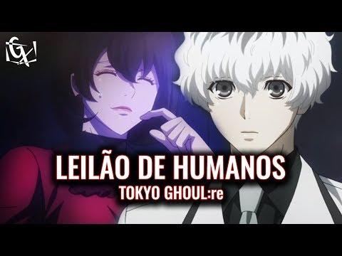 HAISE SASAKI MULHER E O LEILÃO DE HUMANOS | TOKYO GHOUL:re | Ep. 3 (Review)