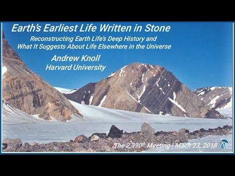 PSW 2390 Earth's Earliest Life Written in Stone | Andrew Knoll