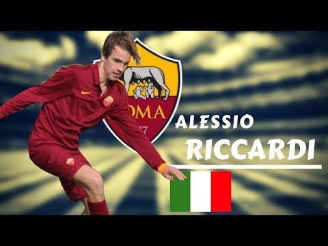 ALESSIO RICCARDI || Goals And Skills 2017/2018 || Roma