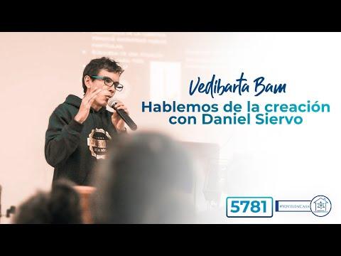 Vedibarta Bam - Hablemos de la #creación #Bereshit con Daniel Siervo