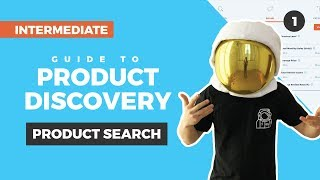 Intermediate Guide to Product Search in Product Discovery: Find Products to Sell on Amazon