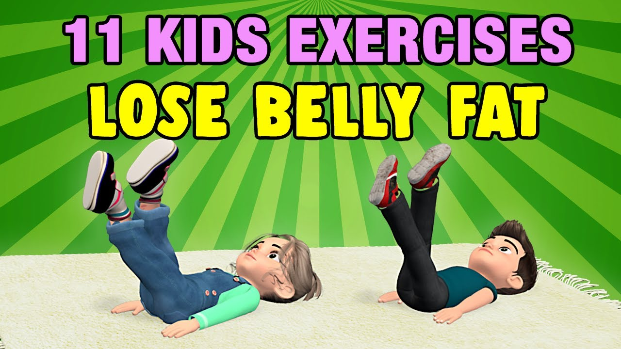 11 Kids Exercises To Lose Belly Fat At Home Youtube