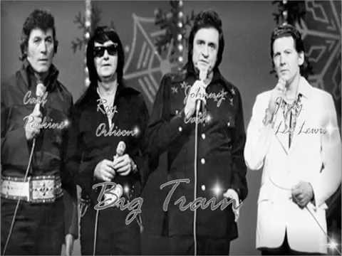 Carl Perkins, Roy Orbison, Johnny Cash & Jerry Lee Lewis - Big Train