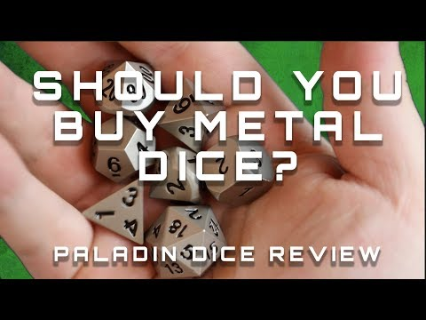 Should you buy metal dice? (Paladin Dice Review)