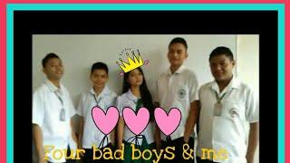 The Four Badboys and Me