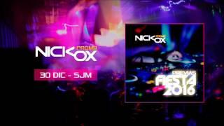 NickOx - Mix Previas Fiesta Año Nuevo 2016 @ SJM 30/12