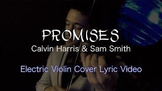 calvin harris sam smith promises electric violin lyric video david fertello