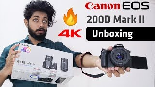 Canon 200D Mark II 4K DSLR Unboxing - With Awesome Photo and Video Samples 🔥