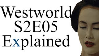 Westworld S2E05 Explained