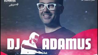 Download DJ ADAMUS - AFTER PARTY SUNRISE FESTIVAL 2017 - set MP3 song and Music Video