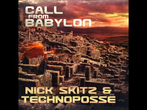 Nick Skitz & Technoposse - Call From Babylon (Radio Edit)