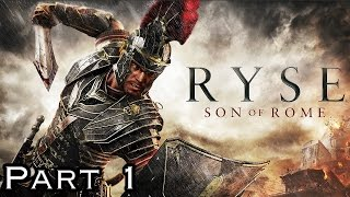 Ryse Son Of Rome PC Gameplay Walkthrough Part 1 (No Commentary)