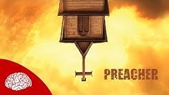 13 FAKTEN ÜBER PREACHER