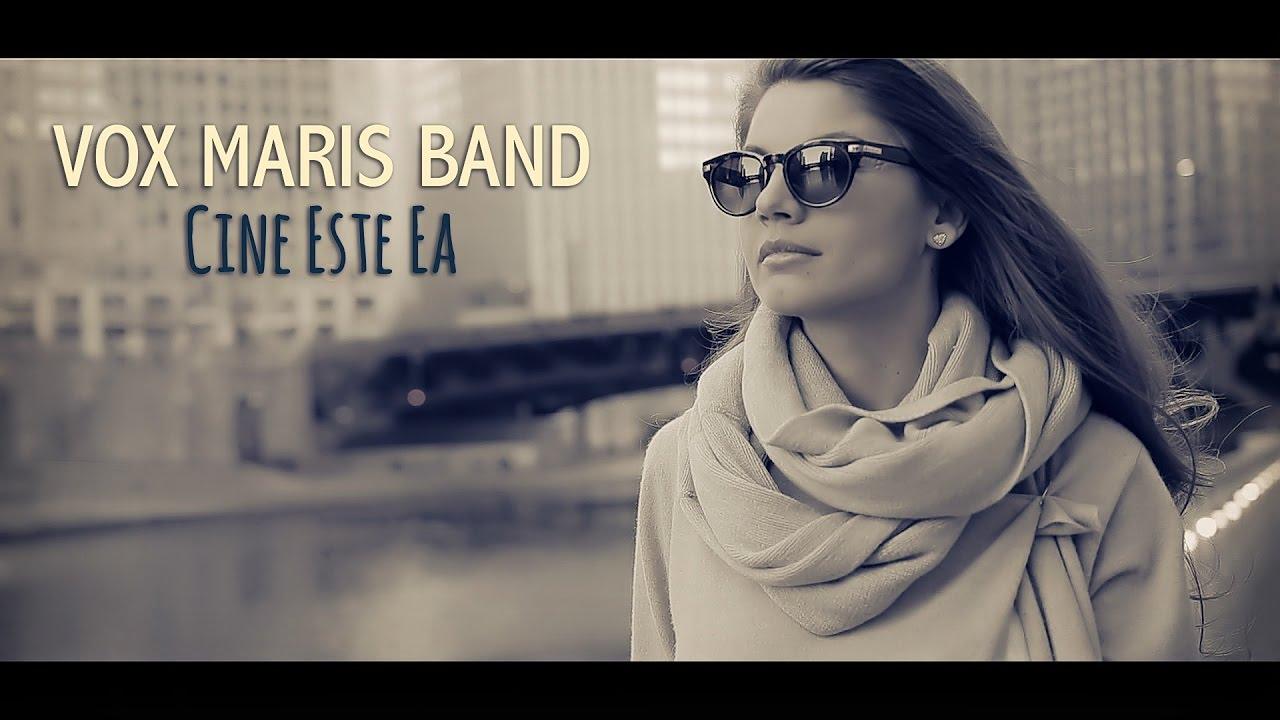 Vox Maris Band - Cine Este Ea