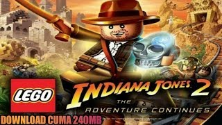 Cara Download Game LEGO Indiana Jones 2 - The Adventure Continues PPSSPP Android