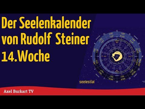 Geisteswissenschaft TV - Seelenkalender nach Rudolf Steiner Woche 14