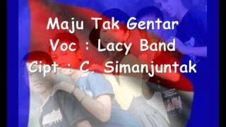 Maju Tak Gentar - Lacy Band
