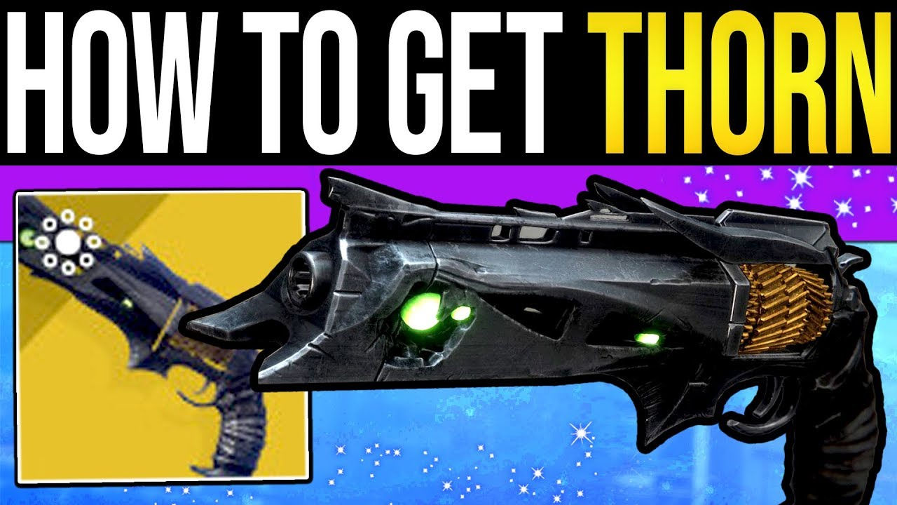 destiny how to get thorn