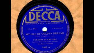 My Isle of Golden Dreams