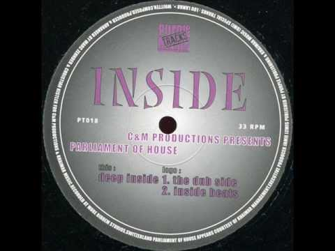 C & M Productions Presents Parliament Of House  -  Inside (Deep Inside)