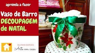Como Customizar um Vaso de Barro com Decoupagem de Natal