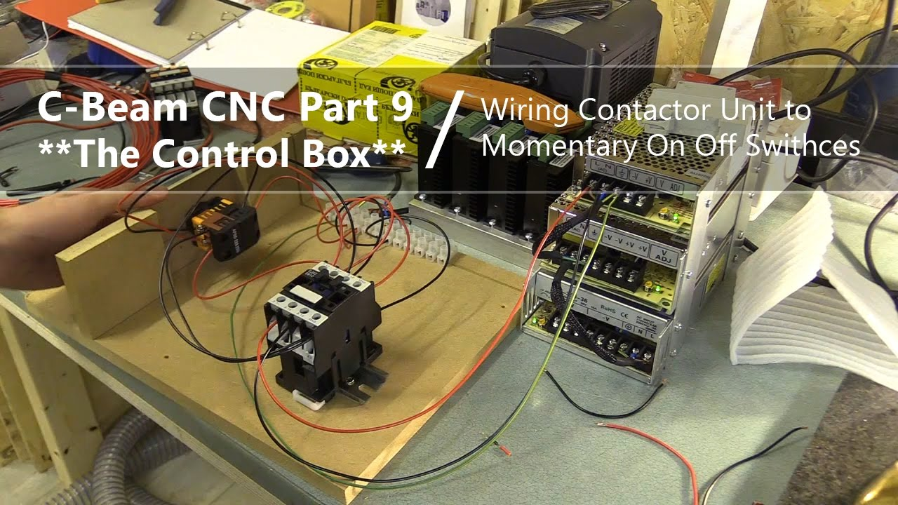 9 wiring contactor unit to on off switches 9 cnc control box youtube [ 1280 x 720 Pixel ]