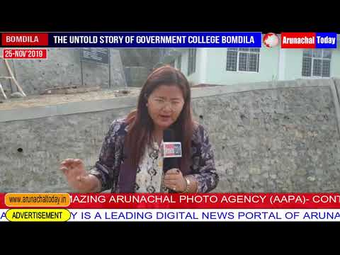 THE UNTOLD STORY OF GOVERNMENT COLLEGE BOMDILA