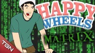 Happy Wheels: MATRIX