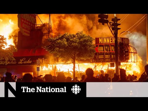 CBC News: The National: George Floyd's death sparks days of protests, rioting