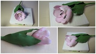 Тюльпан из фоамирана. Как окрашивать фоамиран.