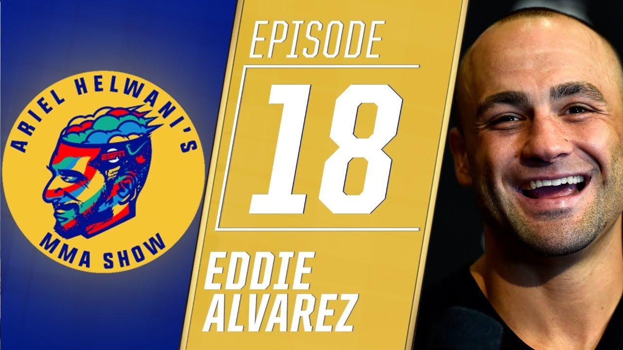 Eddie Alvarez talks leaving UFC for One Championship | Ariel Helwani's MMA Show