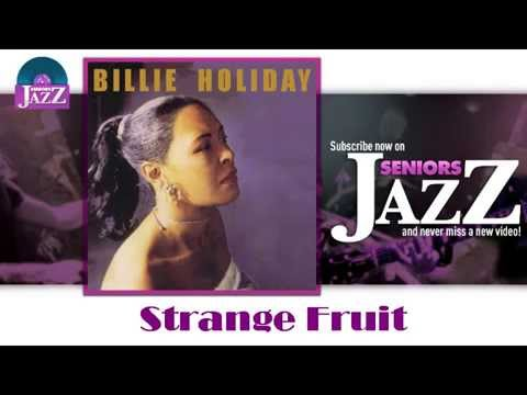 Billie Holiday - Strange Fruit (HD) Officiel Seniors Jazz