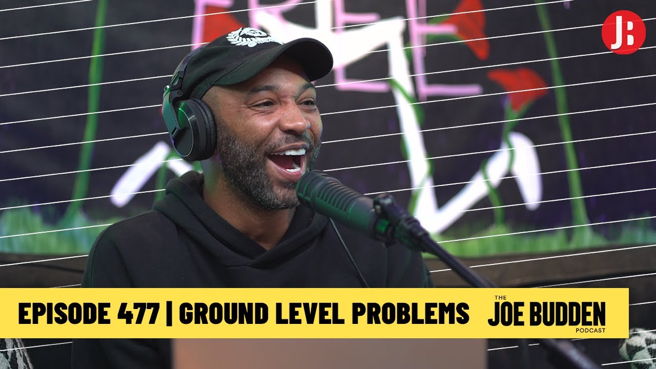 Download The Joe Budden Podcast Episode 477   Ground Level Problems