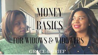 Money Basics for Widows/Widowers | First Financial Steps After Loss