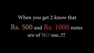 Ban of Rs.500 and Rs.1000 notes