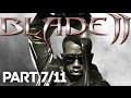 Blade 2 Xbox Full Game PART 7 11 HD mp3